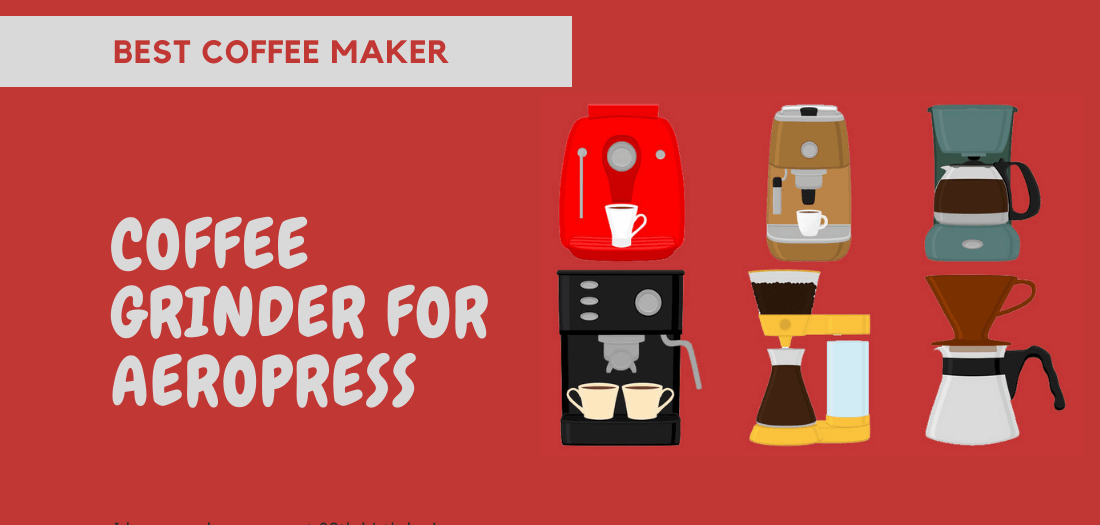 Best Electric Coffee Grinder for Aeropress